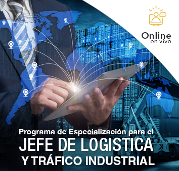 Programa de Especializacion para el Jefe de LOGISTICA y TRAFICO Industrial - Online en VIVO -
