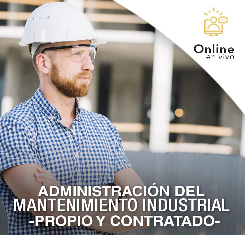 Administracion del MANTENIMIENTO INDUSTRIAL - PROPIO Y CONTRATADO