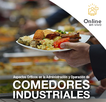 Aspectos Criticos en la Administracion y Operacion de COMEDORES INDUSTRIALES - Online en VIVO -