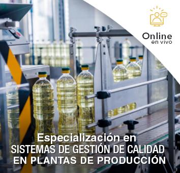 Especialización en SISTEMAS DE GESTIÓN DE CALIDAD EN PLANTAS DE PRODUCCIÓN  -Online en VIVO-