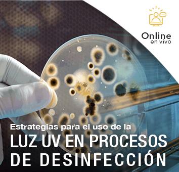 Estrategias para el uso de la LUZ UV EN PROCESOS DE DESINFECCIÓN -Online en VIVO-
