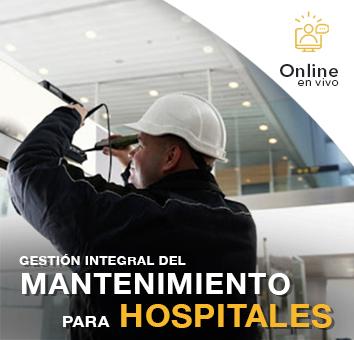 GESTION INTEGRAL DEL MANTENIMIENTO PARA HOSPITALES - Online en VIVO -