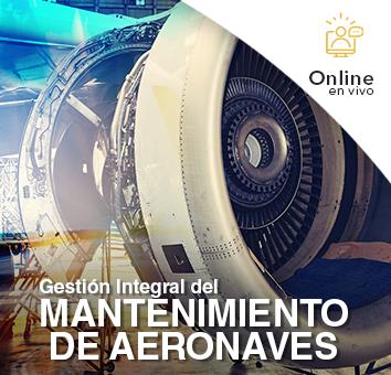 Gestion Integral del MANTENIMIENTO DE AERONAVES- Online en VIVO -