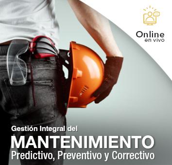 Gestion Integral del Mantenimiento Predictivo, Preventivo y Correctivo -Online en VIVO-