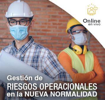 Gestión de RIESGOS OPERACIONALES en la NUEVA NORMALIDAD -Online en VIVO-