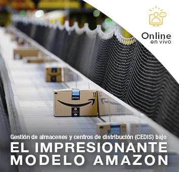 Gestión de almacenes y centros de distribución (CEDIS) bajo EL IMPRESIONANTE MODELO AMAZON  - Online en VIVO-