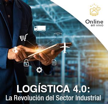 LOGÍSTICA 4.0: La Revolución del Sector Industrial -Online en VIVO-