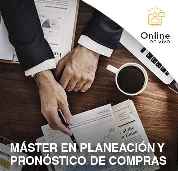 MÁSTER EN PLANEACIÓN Y PRONÓSTICO DE COMPRAS -Online en VIVO-