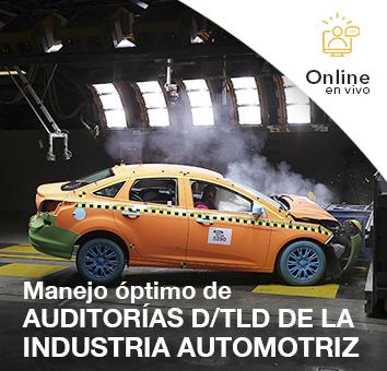 Manejo óptimo de AUDITORÍAS D-TLD DE LA INDUSTRIA AUTOMOTRIZ -Online en VIVO-