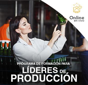 PROGRAMA DE FORMACIÓN PARA LÍDERES DE PRODUCCIÓN -Online en VIVO-