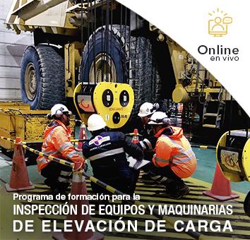 Programa de formación para la INSPECCIÓN DE EQUIPOS Y MAQUINARIAS DE ELEVACIÓN DE CARGA - Online en VIVO-