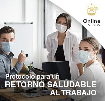Protocolo para un RETORNO SALUDABLE AL TRABAJO - Online en VIVO -