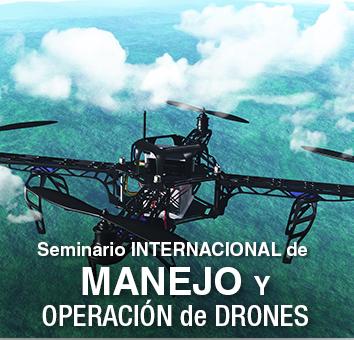 Seminario INTERNACIONAL de MANEJO Y OPERACION de DRONES