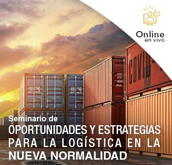 Seminario de OPORTUNIDADES Y ESTRATEGIAS PARA LA LOGÍSTICA EN LA NUEVA NORMALIDAD -Online en VIVO-