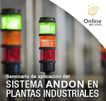 Seminario de aplicación del SISTEMA ANDON EN PLANTAS INDUSTRIALES - Online en VIVO-