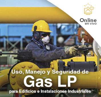 USO, MANEJO y SEGURIDAD de GAS LP para Edificios e INSTALACIONES INDUSTRIALES - Online en VIVO