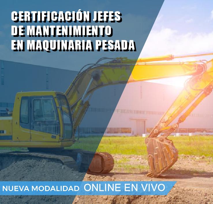 CERTIFICACION DE JEFES DE MANTENIMIENTO EN MAQUINARIA PESADA
