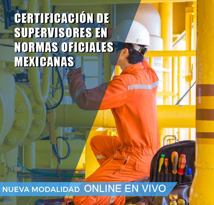 CERTIFICACION DE SUPERVISORES EN NORMAS OFICIALES MEXICANAS
