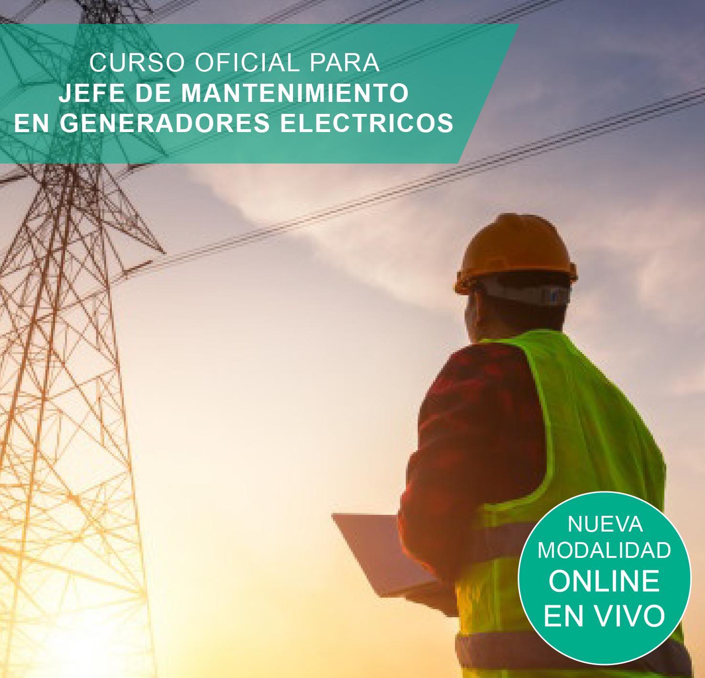 CURSO OFICIAL PARA JEFE DE MANTENIMIENTO EN GENERADORES ELECTRICOS