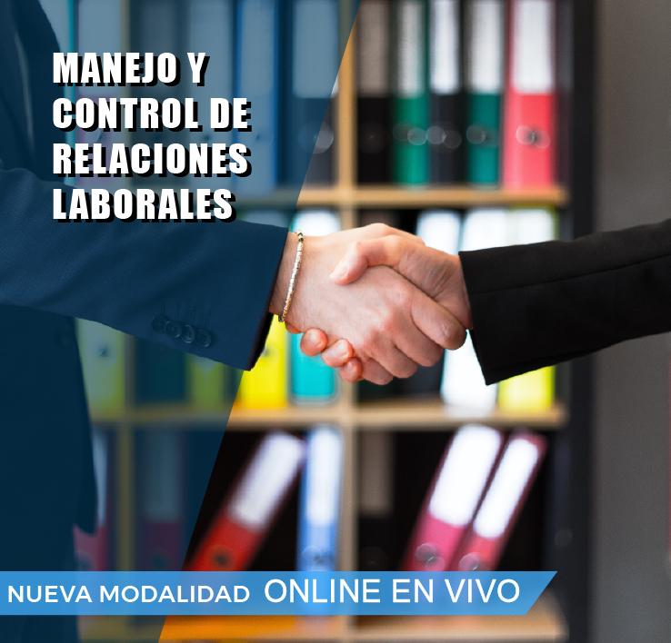 MANEJO Y CONTROL DE RELACIONES LABORALES