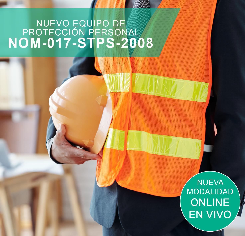 NUEVO EQUIPO DE PROTECCION PERSONAL NOM-017-STPS-2008