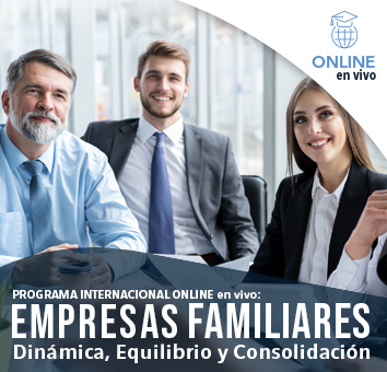 EMPRESAS FAMILIARES, Dinámica, Equilibrio y Consolidación - Online en VIVO-